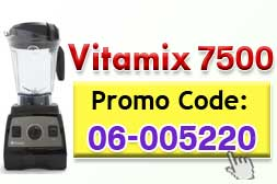 Vitamix 7500 Promotion Code