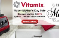 Vitamix Mothers Day Sale