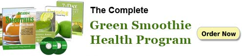 Complete Green Smoothie Health Program